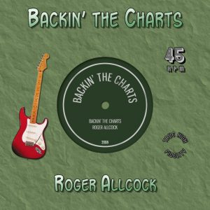 Backin' the Charts (Roger Allcock)
