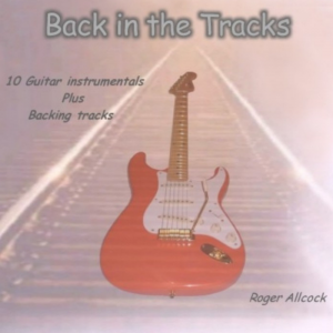 Back in the Tracks - Roger Allcock