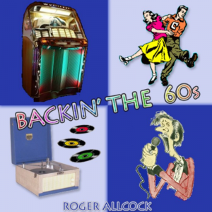 Backin' the 60's - Roger Allcock