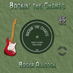 Backin' the Charts - Roger Allcock