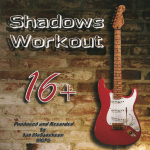 Ian McCutcheon's Shadows Workout 16