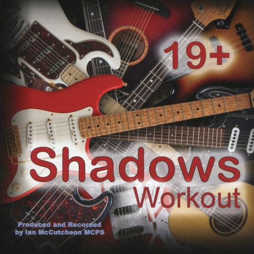 Ian McCutcheon's Shadows Workout 19